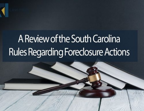 A Review of the South Carolina Rules Regarding Foreclosure Actions