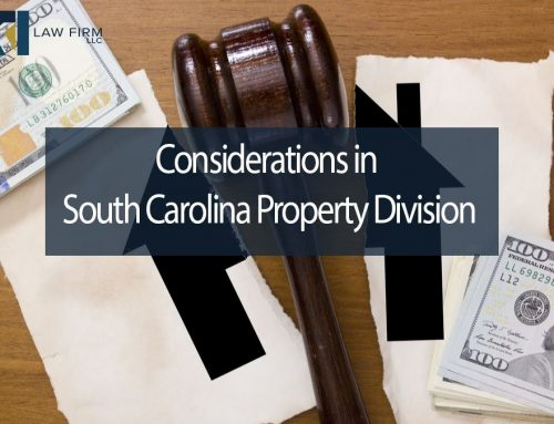Considerations in South Carolina Property Division