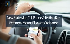 New-statewide-cell-phone-and-texting-ban-preempts-mount-pleasant-ordinance