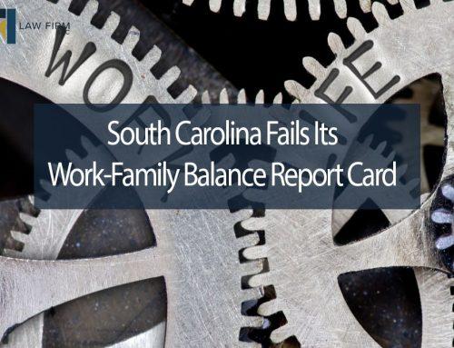 South Carolina Fails Its Work-Family Balance Report Card