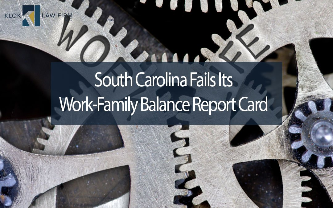 South-Carolina-Fails-Its-Work-Family-Balance-Report-Card