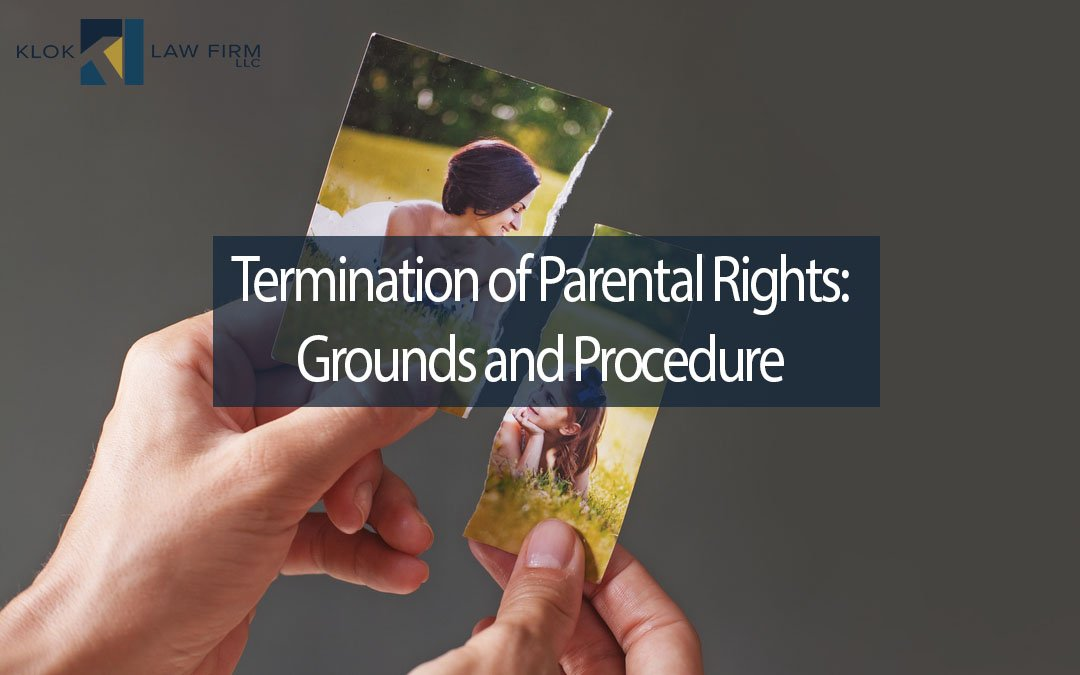 Termination-of-Parental-Rights-Grounds-and-Procedure