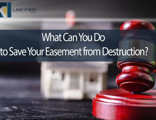 What Can You Do to Save Your Easement from Destruction?